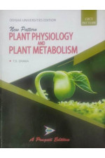 NEW PATTERN PLANT PHYSIOLOGY AND PLANT METABOLISM ( T. S. DHAKA )