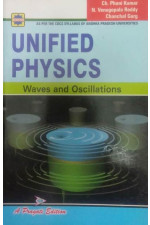 UNIFIED PHYSICS ( WAVES AND OSCILLATIONS) ( A. P. )