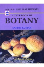 A TEXT BOOK OF BOTANY (B.SC.-I YEAR