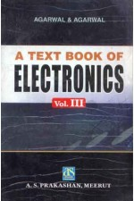 A TEXT BOOK OF ELECTRONICS VOL - III