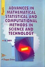 ADVANCES IN MATHEMATICAL STATISTICAL AND COMPUTATIONAL METHODS IN SCIENCE AND TECHNOLOGY