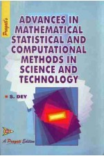 ADVANCES IN MATHEMATICAL STATISTICAL ND COKMPUTATIONAL METHODS IN SCIENCE AND TECHNOLOGY