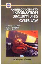 AN INTRODUCTION TO INFORMATION SECURITY AND CYBER LAW