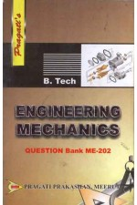 ENGINEERING MECHANICS (QUESTION BANK ME-202)