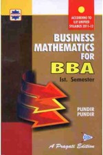 BUSINESS MATHEMATICS FOR BBA - I SEM.