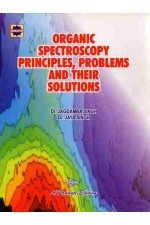 ORGANIC SPECTROSCOPY PRINCIPLES, PROBLEMS AND THEIR SOLUTIONS