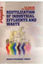 REUTILIZATION OF INDUSTRIAL EFFLUENTS AND WASTE