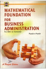 MATHEMATICAL FOUNDATION FOR BUSINESS ADMINISTRATION