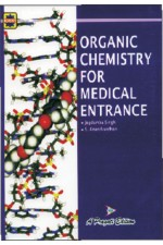 ORGANIC CHEMISTRY FOR MEDICAL ENTRANCE EXAMINATIONS