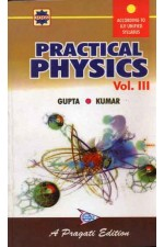 PRACTICAL PHYSICS VOL. III