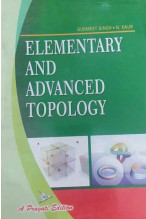 ELEMENTARY AND ADVANCED TOPOLOGY