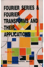FOURIER SERIES & FOURIER TRANSFORM AND THEIR APPLICATIONS