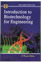 INTRODUCTION TO BIOTECHNOLOGY FOR ENGINEERING