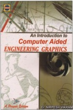 AN INTRODUCTION TO COMPUTER AIDED ENGINEERING GRAPHICS
