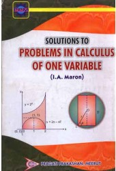 SOLUTIONS TO PROBLEMS IN CALCULUS OF ONE VRIABLE (I.A. MARON)
