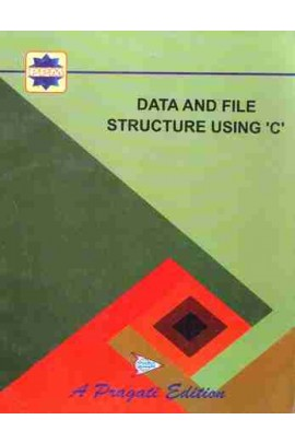 DATA AND FILE STRUCTURE USING 'C'
