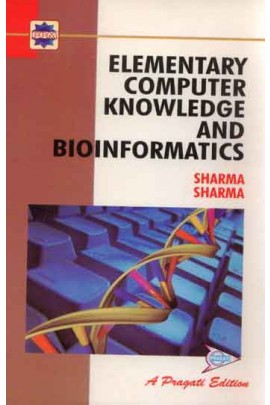 ELEMENTARY COMPUTER KNOWLEDGE AND BIOINFORMATICS