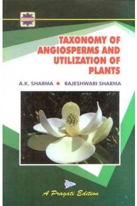 TAXONOMY OF ANGIOSPERMS AND UTILIZATION OF PLANTS