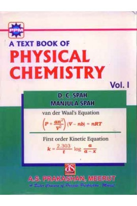 A TEXT BOOK OF PHYSICAL CHEMISTRY VOL.I