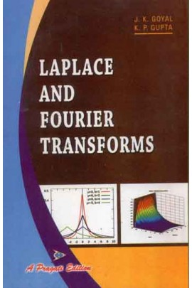 LAPLACE AND FOURIER TRANSFORMS