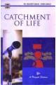 CATCHMENT OF LIFE